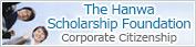 The Hanwa Scholarship Foundation Corporate Citizenship