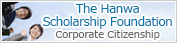 The Hanwa Scholarship Foundation Corporate Citizenship